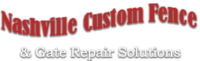 Nashville Custom Fence & Gate Repair Solutions